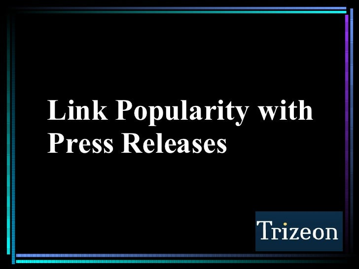 Link Popularity with Press Releases