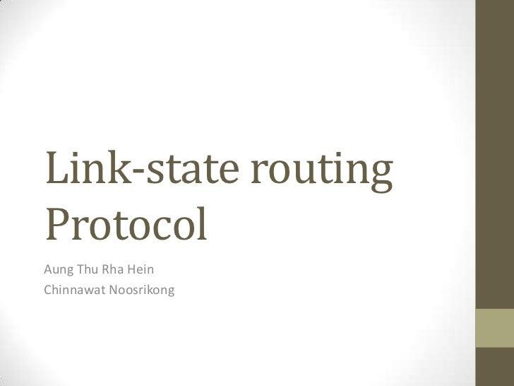 Link-state routingProtocolAung Thu Rha HeinChinnawat Noosrikong