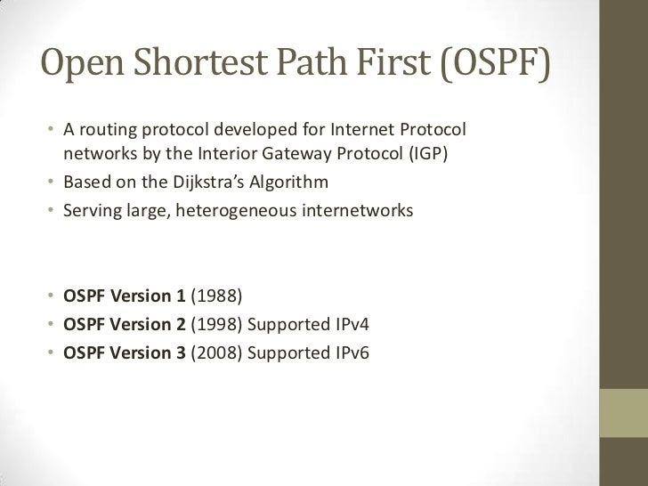 open shortest path first an interior gateway protocol Το open shortest path first (ospf) οι asbr τυπικά τρέχουν και ένα μη-igp (interior gateway protocol), όπως το bgp.