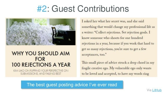 #2: Guest Contributions Via LitHub The best guest posting advice I've ever read
