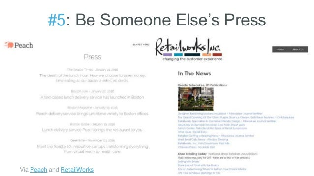 #5: Be Someone Else's Press Via Peach and RetailWorks