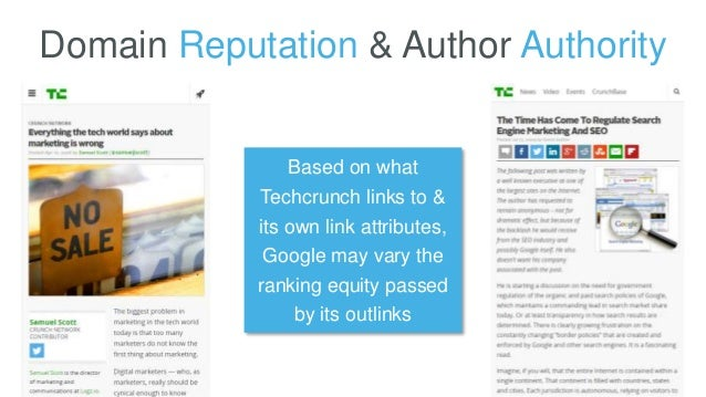 Domain Reputation & Author Authority Based on what Techcrunch links to & its own link attributes, Google may vary the rank...