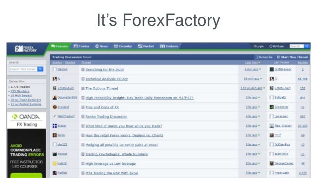 It's ForexFactory