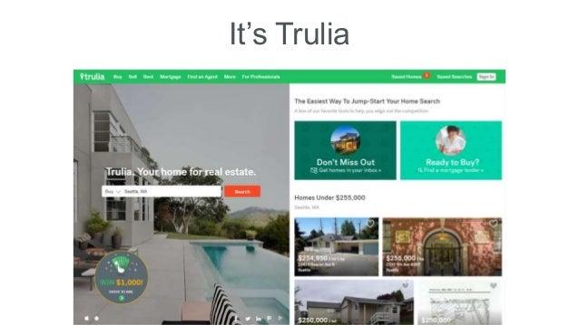 It's Trulia