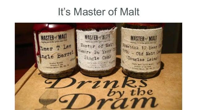 It's Master of Malt