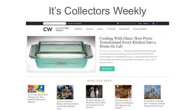 It's Collectors Weekly