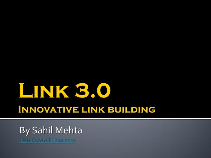 By Sahil Mehta http://www.link30.com