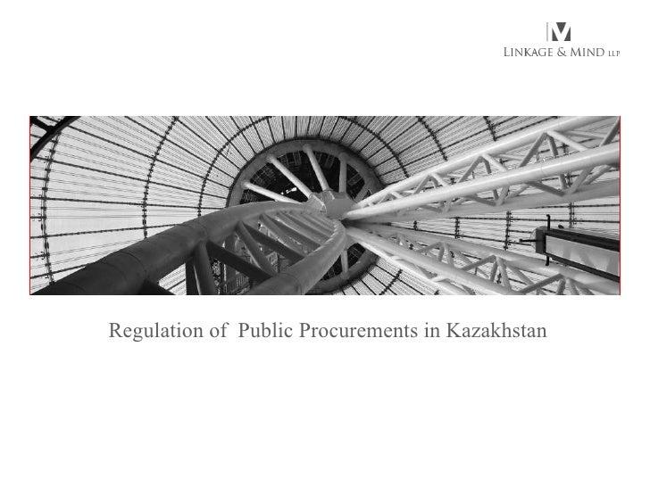 Regulation of  Public Procurements in Kazakhstan