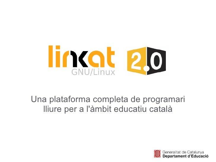 Una plataforma completa de programari lliure per a l'àmbit educatiu català