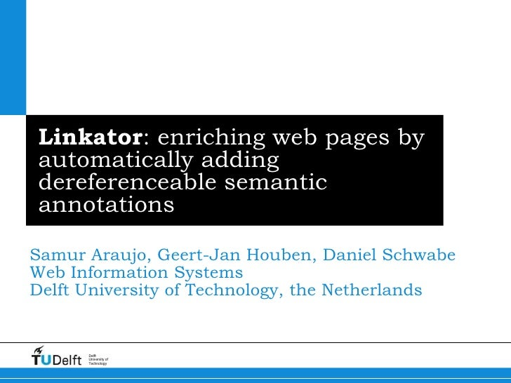 Linkator: enriching web pages by automatically adding dereferenceable semantic annotations<br />Samur Araujo, Geert-Jan Ho...