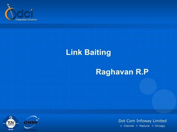 Link Baiting Raghavan R.P