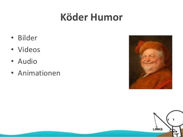 Köder Humor • Bilder • Videos • Audio • Animationen
