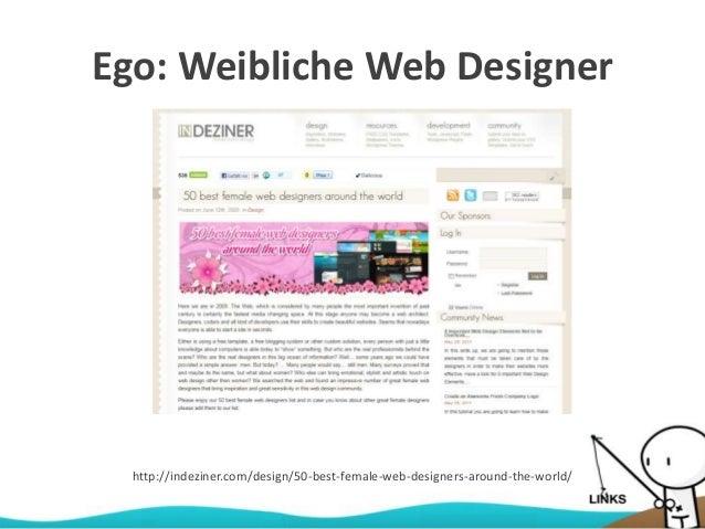 Ego: Weibliche Web Designer http://indeziner.com/design/50-best-female-web-designers-around-the-world/