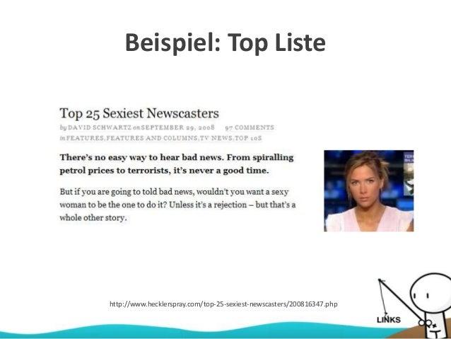 Beispiel: Top Liste http://www.hecklerspray.com/top-25-sexiest-newscasters/200816347.php