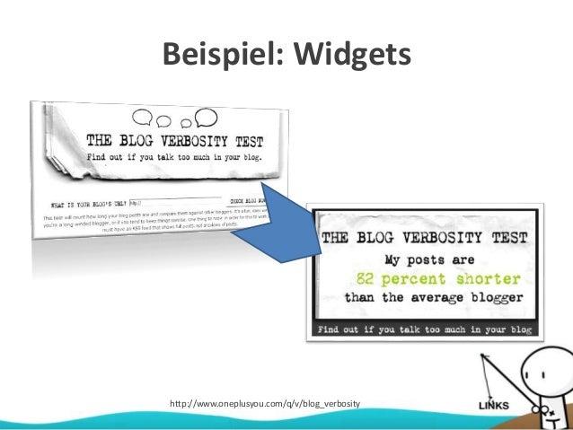 Beispiel: Widgets http://www.oneplusyou.com/q/v/blog_verbosity