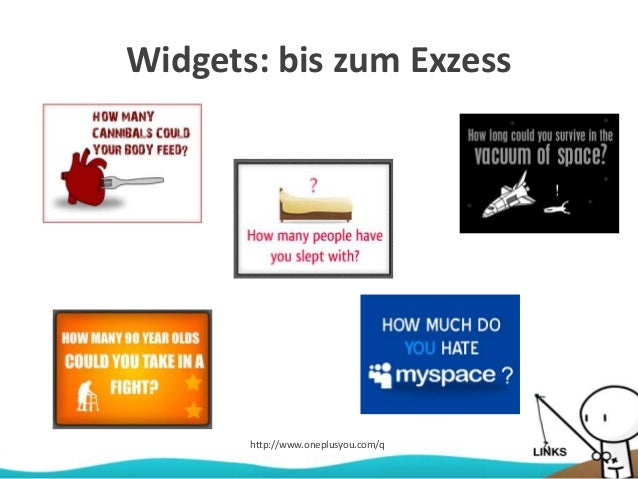 Widgets: bis zum Exzess http://www.oneplusyou.com/q