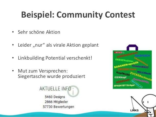 """Beispiel: Community Contest • Sehr schöne Aktion • Leider """"nur"""" als virale Aktion geplant • Linkbuilding Potential versche..."""