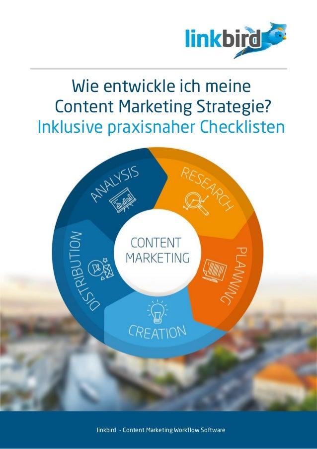 Wie entwickle ich meine Content Marketing Strategie? Inklusive praxisnaher Checklisten linkbird - Content Marketing Workfl...