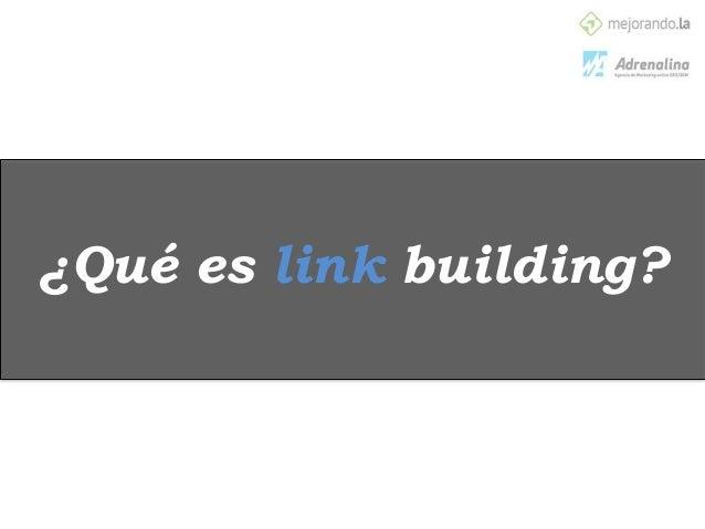 Cómo hacer Link Building  Slide 2