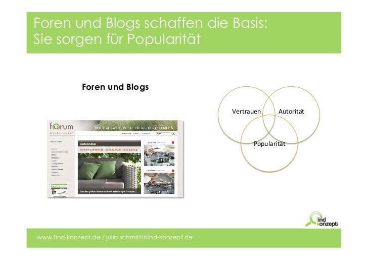 Foren und Blogs schaffen die Basis:Sie sorgen für Popularität              Foren und Blogs                                ...