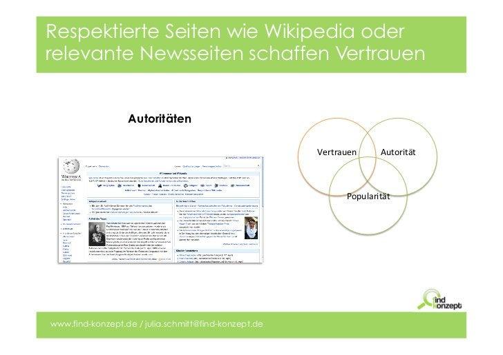 Respektierte Seiten wie Wikipedia oderrelevante Newsseiten schaffen Vertrauen                  Autoritäten                ...