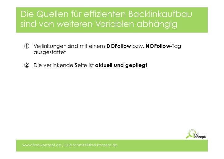 Die Quellen für effizienten Backlinkaufbausind von weiteren Variablen abhängig    Verlinkungen sind mit einem DOFollow bz...