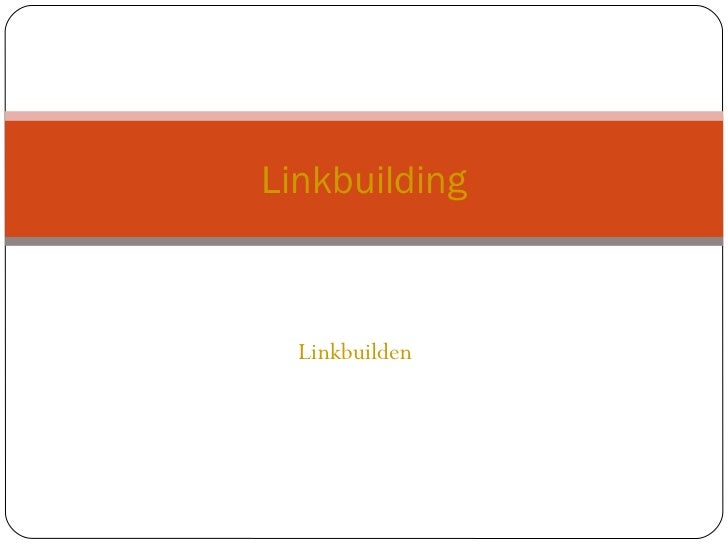 Linkbuilden  Linkbuilding