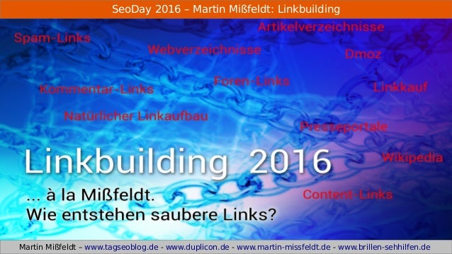SeoDay 2016 – Martin Mißfeldt: Linkbuilding Martin Mißfeldt – www.tagseoblog.de - www.duplicon.de - www.martin-missfeldt.d...