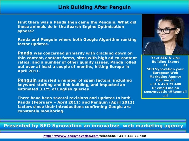 Link Building After Penguin    First there was a Panda then came the Penguin. What did    these animals do in the Search E...