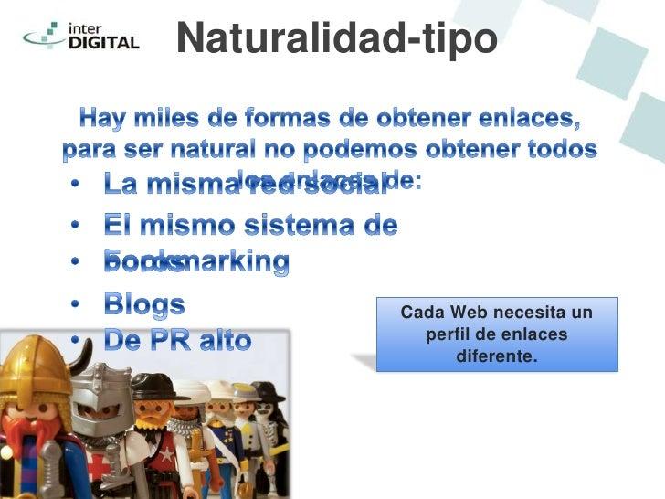 Naturalidad-tipo           Cada Web necesita un             perfil de enlaces                diferente.