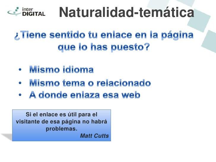 Naturalidad-temática    Si el enlace es útil para elvisitante de esa página no habrá            problemas.                ...