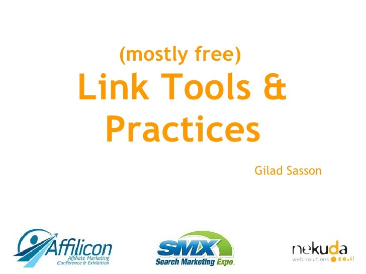 (mostly free)  Link Tools & Practices Gilad Sasson