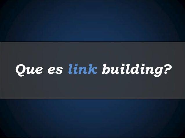 Que es link building?