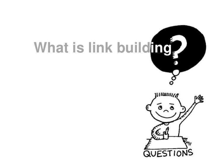 What is link building<br />