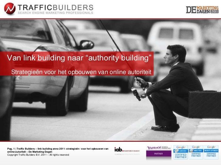 """Van link building naar """"authority building""""<br />Strategieën voor het opbouwen van online autoriteit<br />"""