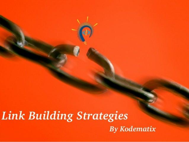 LinkBuildingStrategies ByKodematix