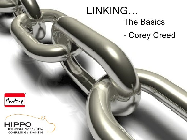LINKING…      The Basics      - Corey Creed