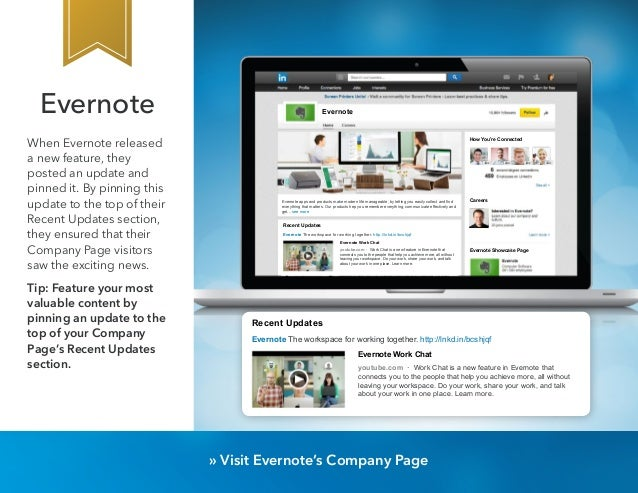 Evernote  When Evernote released  a new feature, they  posted an update and  pinned it. By pinning this  update to the top...