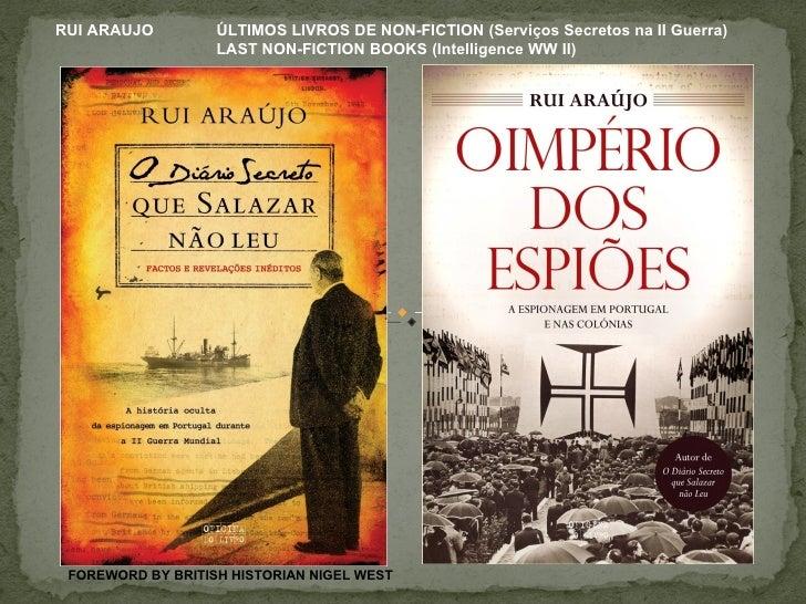 RUI ARAUJO         ÚLTIMOS LIVROS DE NON-FICTION (Serviços Secretos na II Guerra)                   LAST NON-FICTION BOOKS...