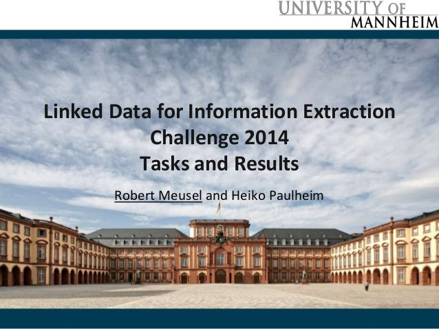 Linked Data for Information Extraction  Challenge 2014  Tasks and Results  Robert Meusel and Heiko Paulheim