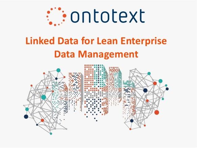 Linked Data for Lean Enterprise Data Management