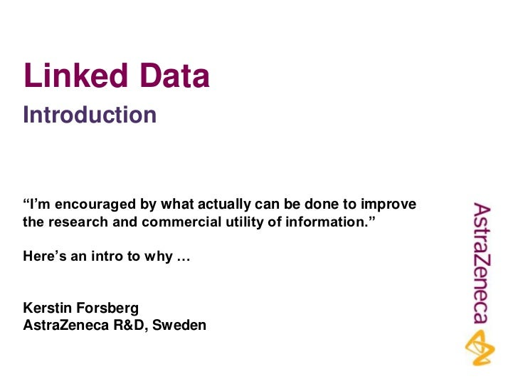 """Linked DataIntroduction""""I'm encouraged by what actually can be done to improvethe research and commercial utility of infor..."""