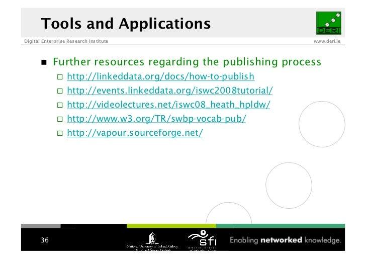 Tools and Applications Digital Enterprise Research Institute                               www.deri.ie                 Fur...