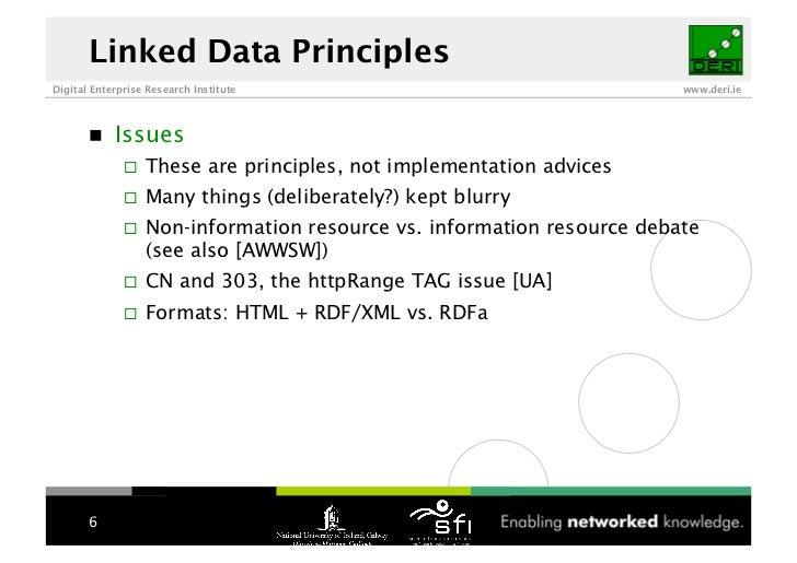 Linked Data Principles Digital Enterprise Research Institute                                    www.deri.ie               ...