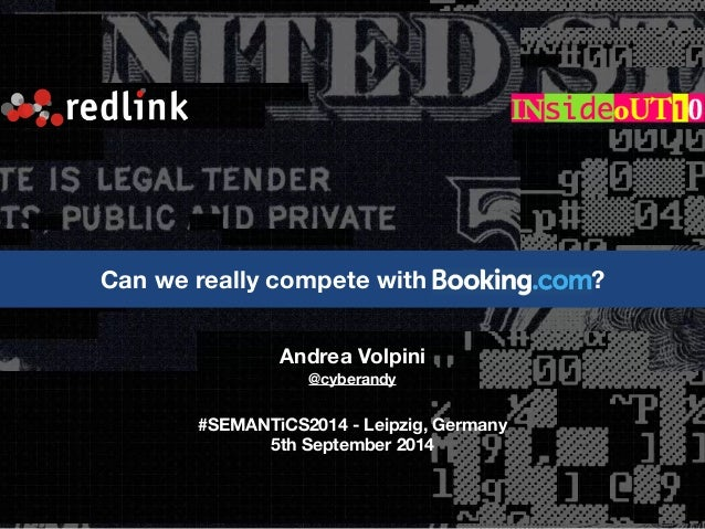 Can we really compete with v ?  Andrea Volpini  @cyberandy  !  #SEMANTiCS2014 - Leipzig, Germany  5th September 2014