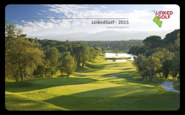 LinkedGolf - 2015 www.linkedgolf.nl