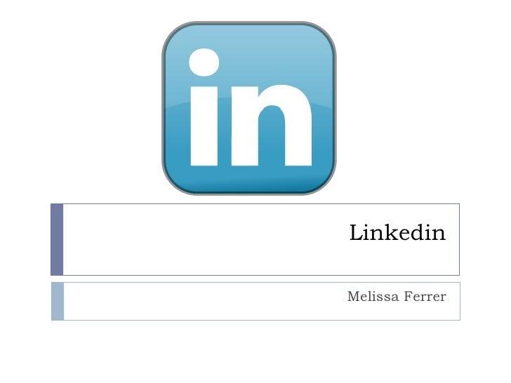 Linkedin Melissa Ferrer