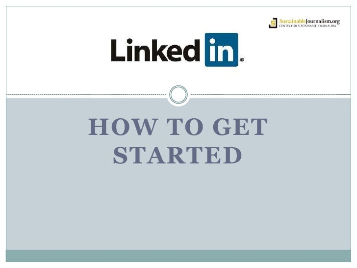 Tips for getting Started<br />