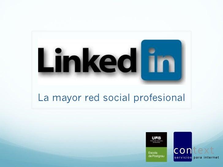 La mayor red social profesional