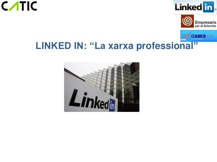 "LINKED IN: ""La xarxa professional"""